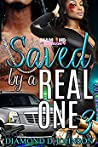 Saved By A Real One 3 (Saved By A Real One, #3)