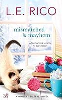 Mismatched in Mayhem