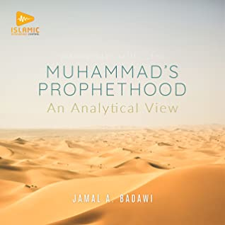 Muhammad's Prophethood: An Analytical View