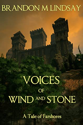 Voices of Wind and Stone (A Tale of Farshores, #1)