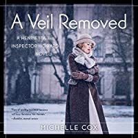 A Veil Removed (Henrietta and Inspector Howard, #4)