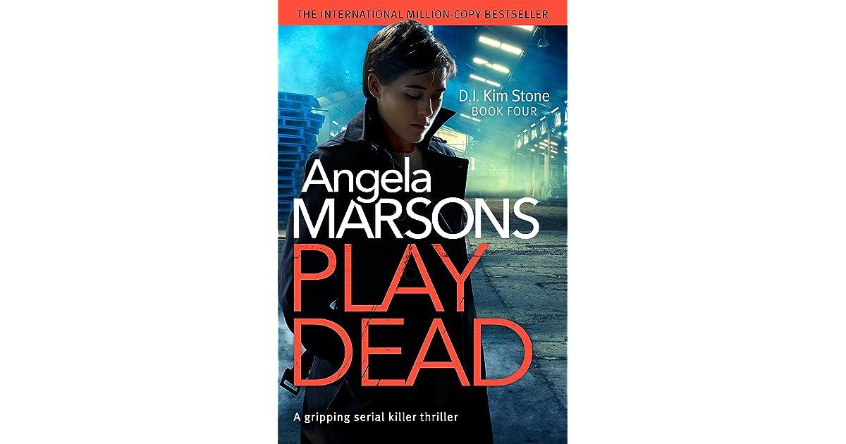 Ebook Play Dead Di Kim Stone 4 By Angela Marsons
