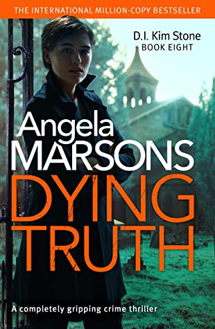 Dying Truth (D.I. Kim Stone, #8)