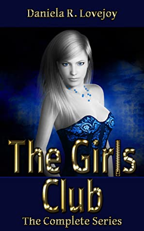 The Girls Club: The Complete Series