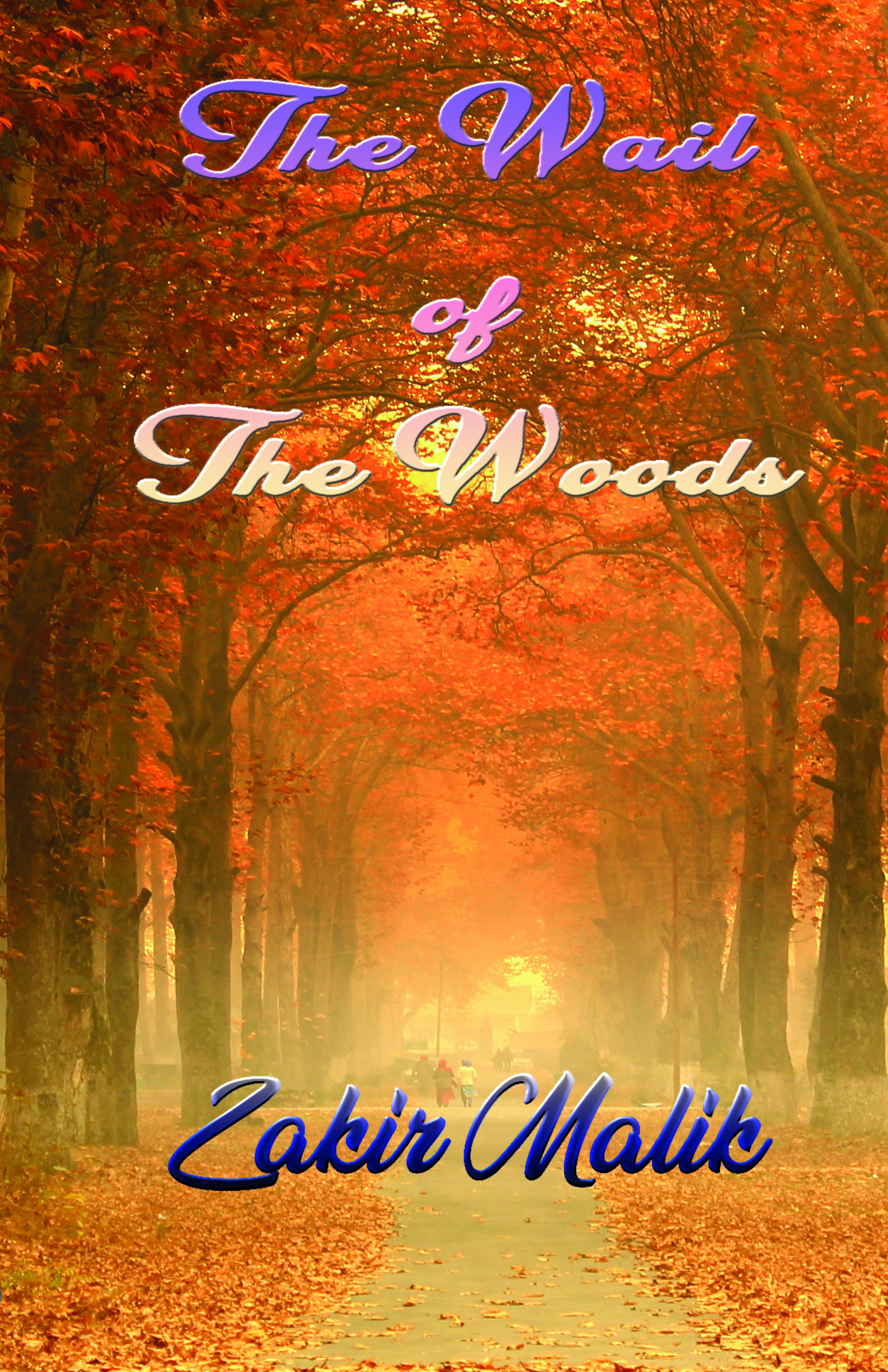 The Wail Of The Woods