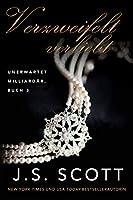 Verzweifelt verliebt (Unerwartet Milliardär, Buch 3) (Accidental Billionaires #3)