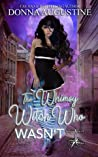 The Whimsy Witch Who Wasn't (Tales of Xest, #1)