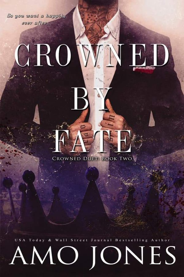 Crowned by Fate by Amo Jones