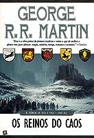 Os Reinos do Caos (As Crónicas de Gelo e Fogo, #10)