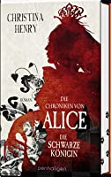 Die Schwarze Königin (The Chronicles of Alice, #2)
