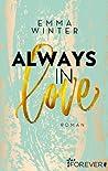 Always in Love (Weston-High-Reihe #3)
