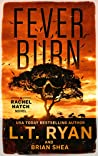 Fever Burn (Rachel Hatch #3)