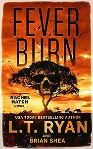 Fever Burn (Rachel Hatch #3)