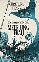 Die Chroniken der Meerjungfrau: Der Fluch der Wellen