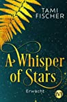 A Whisper of Stars - Erwacht (A Whisper of Stars, #1)
