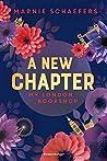A New Chapter: My London Bookshop (My London-Series, #1)
