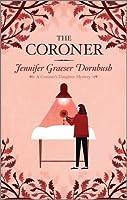 The Coroner (coroner's daughter mystery #1