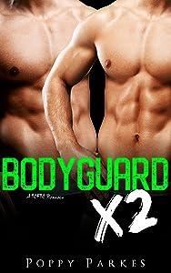 Bodyguard X2 (True Love X2 #3)