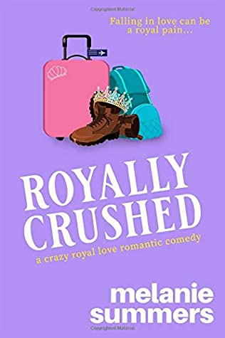 Royally Crushed (Crazy Royal Love, #1)