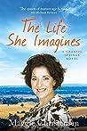 The Life She Imagines (Granite Springs #5)
