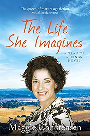 The Life She Imagines by Maggie Christensen