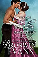To Dare the Duke of Dangerfield (Wicked Wagers, #1)