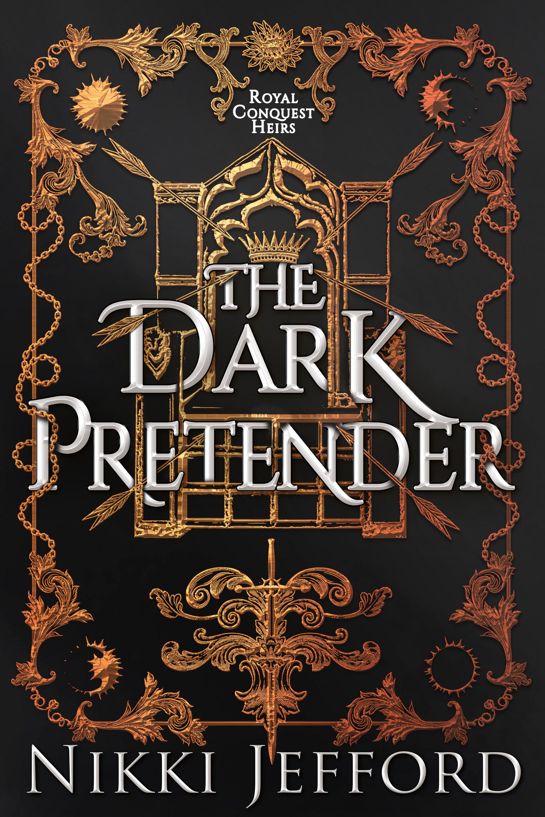 The Dark Pretender (Royal Conquest #6) by Nikki Jefford
