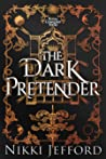 The Dark Pretender (Royal Conquest Saga #6)