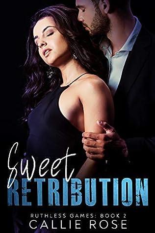 Sweet Retribution (Ruthless Games #2)