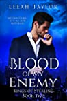 Blood of my Enemy (Kings of Sterling, #2)