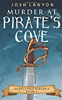 Murder at Pirate's Cove: An M/M Cozy Mystery (Secrets and Scrabble)