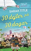 30 dejter på 30 dagar (Librarians in Love #1)