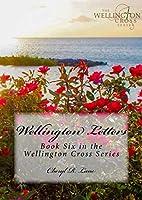Wellington Letters (Wellington Cross Series #6)