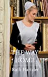 The Way Home (The Amish Millers Get Married Book 1)