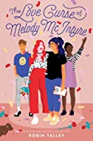 The Love Curse of Melody McIntyre