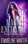 Magic Exchange (The Velkin Royal Academy, #1)