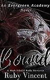 Bound (Evergreen Academy #3)