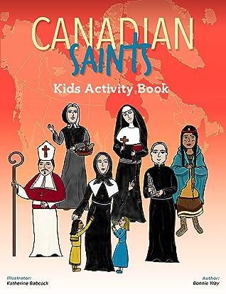 Canadian Saints Kids Activity Book (Saints 4 Kids Vol. 2)