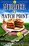 Murder at Match Point (Courtside Cafe #1)