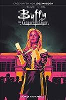 Buffy the Vampire Slayer, Band 1 - Schule ist die Hölle (Buffy, #1)