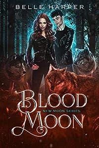 Blood Moon (New Moon, #2)