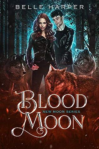 Blood Moon by Belle Harper