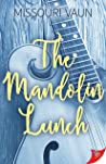 The Mandolin Lunch