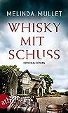 Whisky mit Schuss (Abigail Logan ermittelt 3)