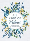 All Kinds of Mothers