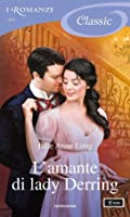 L'amante di lady Derring (The Palace of Rogues #1)