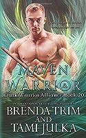 Maven Warrior: Dark Warrior Alliance Book 20