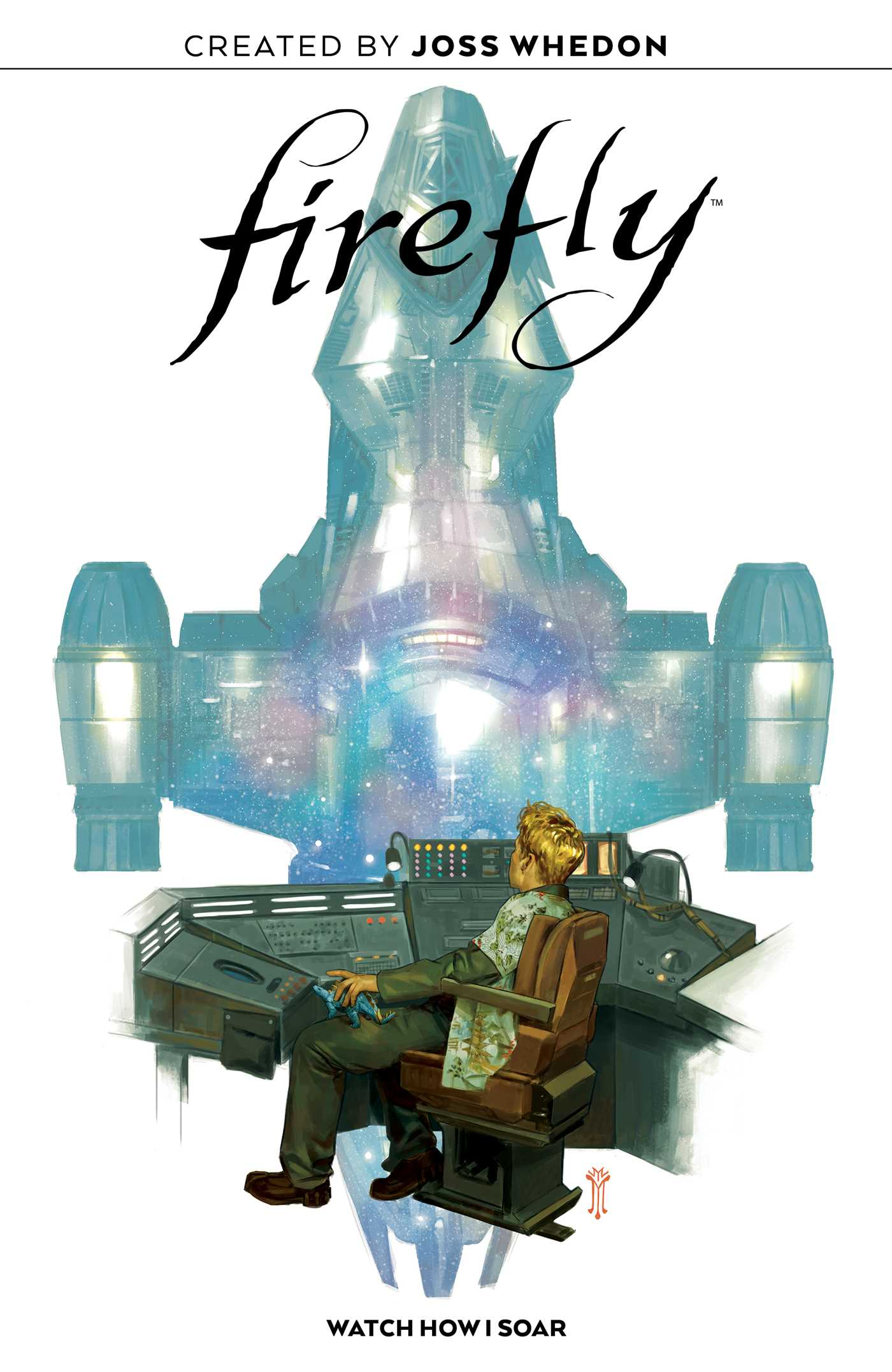 Firefly: Watch How I Soar (Original Graphic Novel)