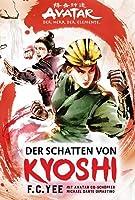 Der Schatten von Kyoshi (The Kyoshi Novels #2)
