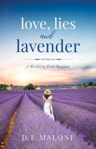 Love, Lies and Lavender by D.E. Malone